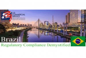 Brazil:  Regulatory Compliance Demystified