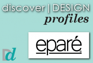 Discovering Design: Meet Epare