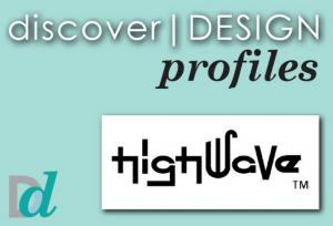 Discovering Design: Meet Highwave