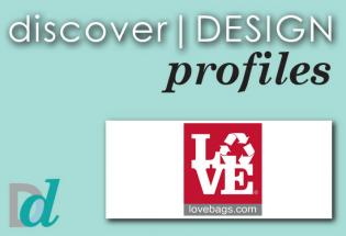 Discovering Design: Meet Love Reusable Bags