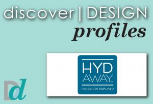 Discover Design: Meet Hydaway