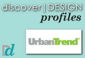Discovering Design: Meet Urban Trend