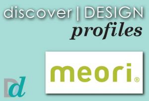 Discovering Design:  Meet meori