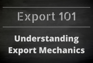 Export 101: Understanding Export Mechanics