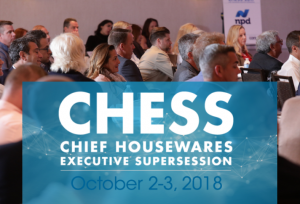 Regulatory Update, Housewares Hot Seat Panel Announced For CHESS 2018