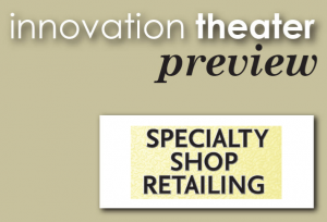 Specialty Shop Retailing: How You Can Succeed in Today's Market