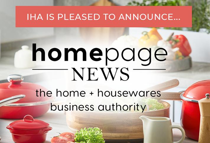 IHA Launches HomePage News, The Home + Housewares Business Authority
